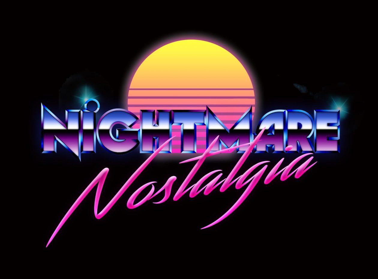 78104cd4f8d Nightmare Nostalgia