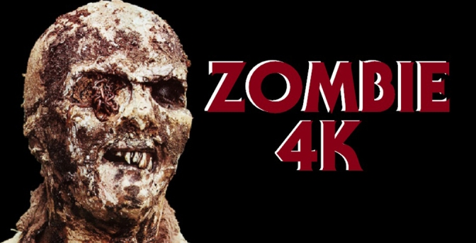 "Lucio Fulci's ""ZOMBIE"" Getting An Uncensored 4K Restoration Blu-Ray!"