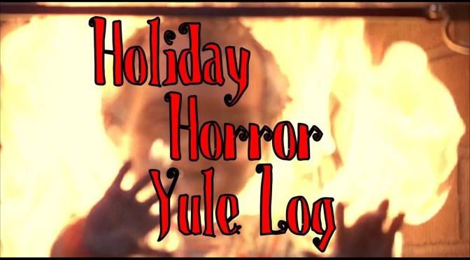 Holiday Horror Yule Log: Chucky Roasting On An Open Fire