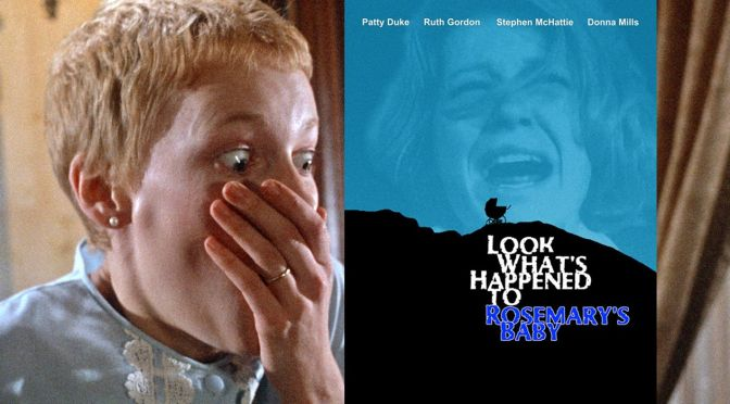 """WTF REVIEW: """"LOOK WHAT'S HAPPENED TO ROSEMARY'S BABY"""""""